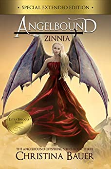 Zinnia (Angelbound Offspring Book 3) by [Bauer, Christina]
