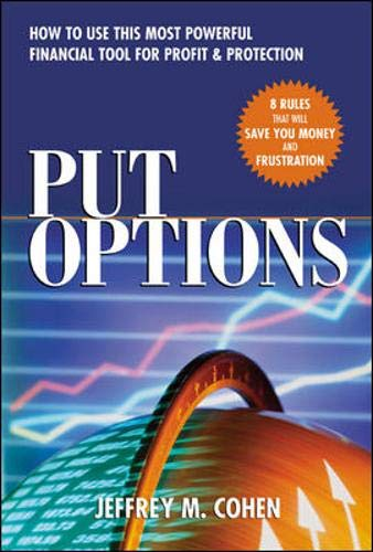 Download Put Options: How to Use This  Powerful Financial Tool for Profit & Protection 007141665X