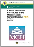 Clinical Anesthesia Procedures of the Massachusetts General Hospital for PDA: Powered by Skyscape, Inc. (Lippincott Williams & Wilkins Handbook Series)