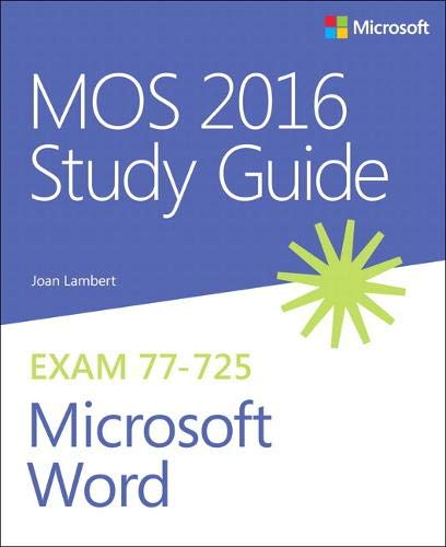 Download MOS 2016 Study Guide for Microsoft Word (MOS Study Guide) 0735699410