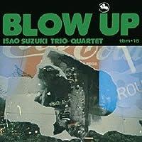 Blow Up by Isao Trio Suzuki (2013-09-11)