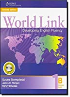 World Link, 2/e Level 1 : Combo Split 1B Student Book with Student CDROM
