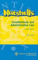 Constitutional and Administrative Law (Nutshells)