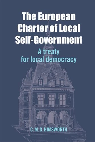 Download The European Charter of Local Self-Government: A Treaty for Local Democracy 1474403336