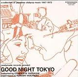 GOOD NIGHT TOKYOを試聴する