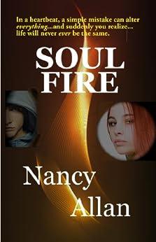 SOUL FIRE by [Allan, Nancy]