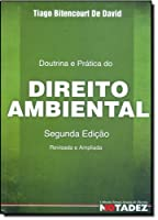 Doutrina e Prática do Direito Ambiental