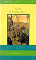 The War of Independence (Compact Irish History)