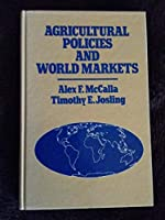 Agricultural Policies and World Markets