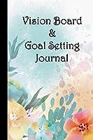 Vision Board & Goal Setting Journal