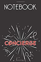 CONCIERGE Notebook, Simple Design: Notebook /Journal Gift,Simple Cover Design,100 pages, 6x9, Soft cover, Mate Finish
