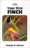 Your First Finch (Your First Series)