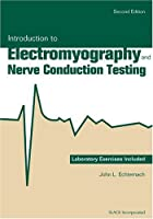 Introduction to Electromyography and Nerve Conduction Testing