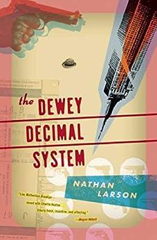 The Dewey Decimal System (Akashic Urban Surreal Series) by [Larson, Nathan]