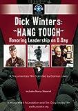 Dick Winters: Hang Tough / Honoring Leadership on [DVD]