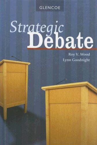 Download Strategic Debate, Student Edition (DEBATE SERIES) 0078729955