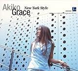New York Style / AKIKO GRACE (演奏) (CD - 2003)