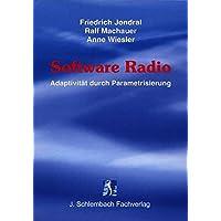 Software Radio: Adaptivitaet durch Parametrisierung