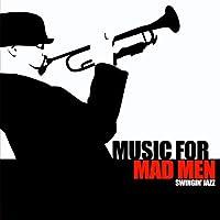 Music for Mad Men-Swingin' Jazz