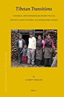 Tibetan Transitions: Historical and Contemporary Perspectives on Fertility, Family Planning, and Demographic Change (Brill's Tibetan Studies Library)