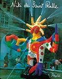 Niki de Saint Phalle: My Art-My Dreams