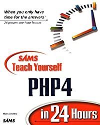 Sams Teach Yourself Php4 in 24 Hours: Complete Starter Kit (Sams Teach Yourself in 24 Hours)