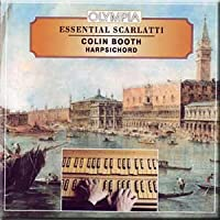 Scarlatti - Essential Scarlatti Music for Harpsichord - Colin Booth