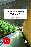 The 500 Hidden Secrets of Tokyo