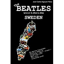 The Beatles worldwide: Sweden: Discography edited in Sweden by Parlophone / Odeon / Polydor / Apple (1963-1972). A full-color guide