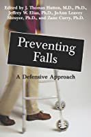 Preventing Falls: A Defensive Approach