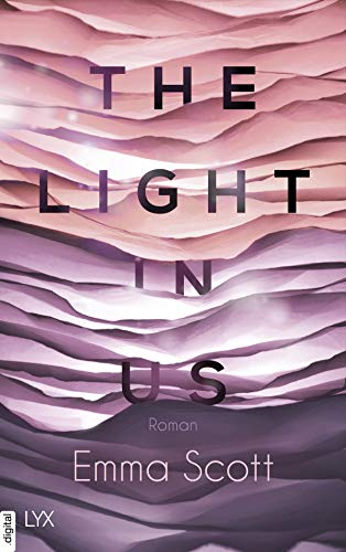 The Light in Us (Light-in-us-Reihe 1) (German Edition)
