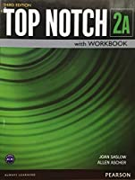 Top Notch(3E) Level 2: Student Book/Workbook Split A (Student Book+Workbook) (Top Notch (3E))