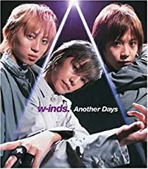 w-inds.「Another Days」の歌詞を収録したCDジャケット画像