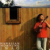 Hawaiian Morningを試聴する