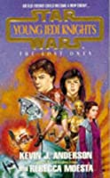Young Jedi Knights: The Lost Ones (Star Wars: Young Jedi Knights)