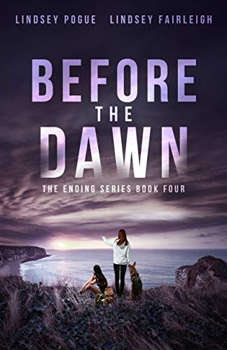 Download Before The Dawn (The Ending Series, #4) (English Edition) B01867IG7W