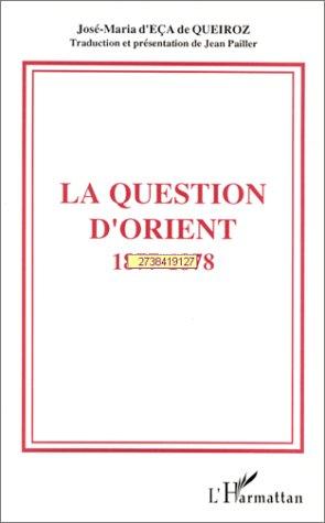 La Question d'Orient: Chroniques de Londres, 1877-1878