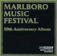 Marlboro Music Festival 50th Anniv Album