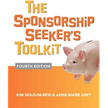 The Sponsorship Seeker's Toolkit, Fourth Edition