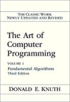 The Art of Computer Programming Vol. 1: Fundamental Algorithms 3rd Edition [並行輸入品]