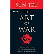 Art of War: The Definitive Interpretation of Sun Tzu's Classic Book of Strategy
