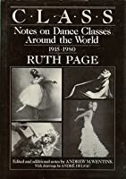 Class: Notes on Dance Classes Round the World, 1915-80