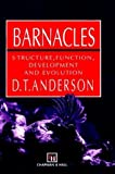 Barnacles: Structure, Function, Development and Evolution [ハードカバー] / D. T. Anderson (著); Chapman & Hall (刊)