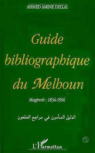 Guide bibliographique du Melhoun: Maghreb : 1834-1996