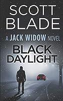 Black Daylight: A Jack Widow Thriller