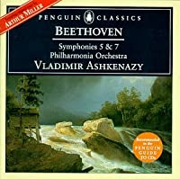 Beethoven: Symphonies no 5 and 7 / Ashkenazy (Penguin Music Classics Series)