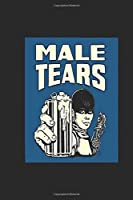 """Male Tears: Imperator Furiosa Notebook, Journal for Writing, Size 6"""" x 9"""", 164 Pages"""