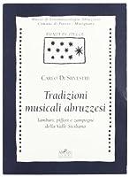 Tradizioni musicali abruzzesi. Tamburi, pifferi e zampogne della valle Siciliana