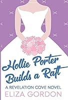 Hollie Porter Builds A Raft (Revelation Cove)