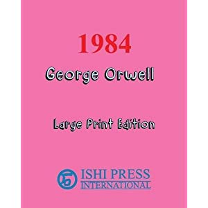 1984 George Orwell - Large Print Edition